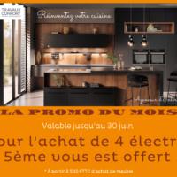la promo du mois : 1 électro offert pour l'achat de votre cuisine